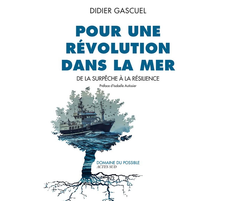 Pour une révolution dans la mer