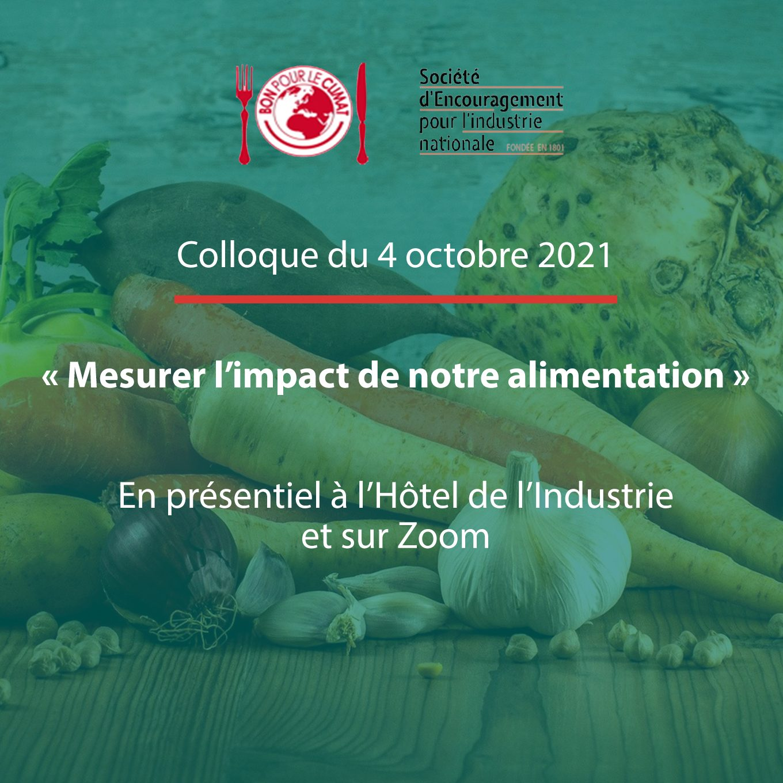 You are currently viewing Colloque 2021 Mesurer l'impact de notre alimentation